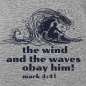 Preview: the wind and the waves obey him!