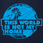 Preview: This world is not my home