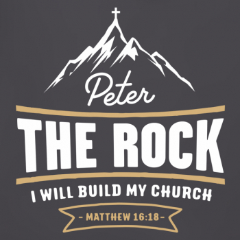 Peter The Rock - I will build my church (Matthew 16:18)