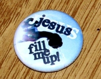 Jesus fill me up!