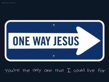 191) ONE WAY JESUS