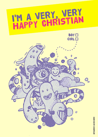 125) I'm a very, very happy christian (Boy, Girl)