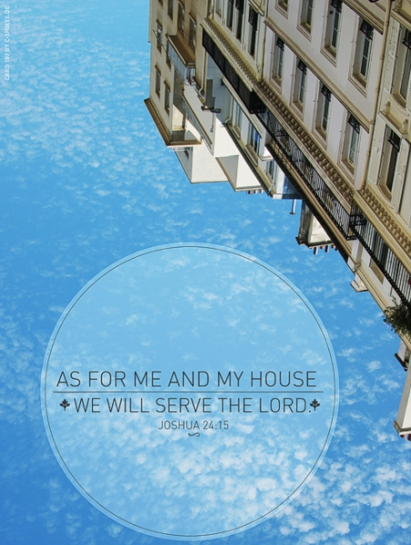 (197) As for me and my house