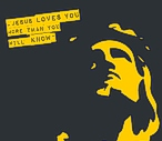 Jesus loves you more than you will know